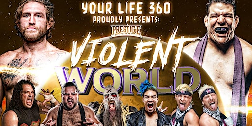 Prestige Wrestling presents: Violent World