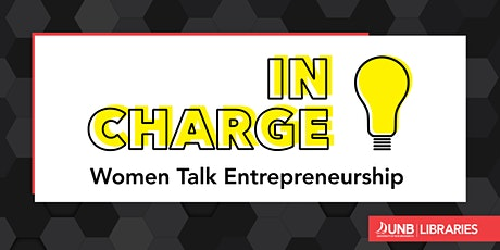 In Charge: Women Talk Entrepreneurship tickets