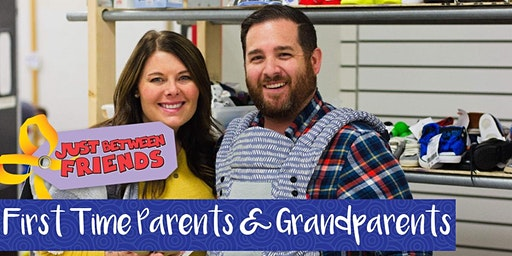 First Time Parents & Grandparents Presale Ticket - JBF Maple Grove - Spring 2020