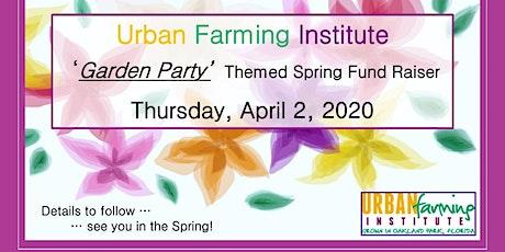 Urban Farming Institute's Spring Fundraising Dinner tickets