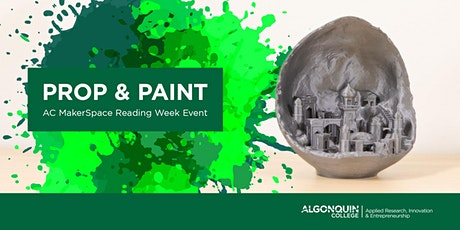 AC MakerSpace: Prop & Paint Reading Week Workshop tickets