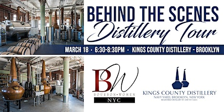 Bourbon Women Behind the Scenes Tour at Kings County Distillery - Brooklyn tickets