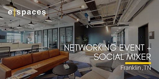 Franklin Networking Event + Social Mixer