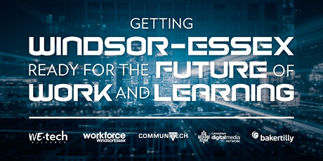 Getting Windsor-Essex Ready for the Future of Work and Learning tickets