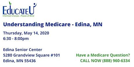 Edina 5/14/20 - Understanding Medicare Workshop tickets