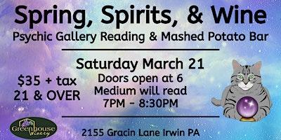 Spring, Spirits, and Wine: Medium Gallery Reading