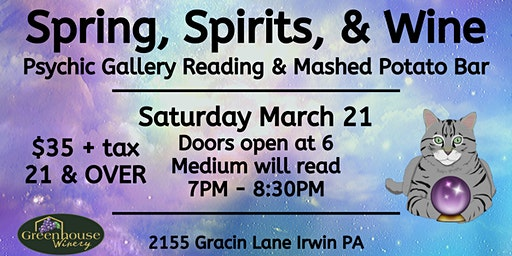 Spring, Spirits, and Wine: Medium Gallery Reading