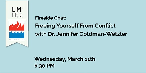 Freeing Yourself From Conflict with Dr. Jennifer Goldman-Wetzler