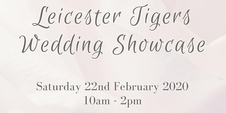 Leicester Tigers Wedding Showcase tickets