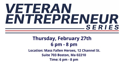 Veterans Entrepreneur Series February Meetup