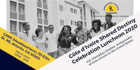 Côte d'Ivoire Shared Destiny Celebration Luncheon 2020 tickets