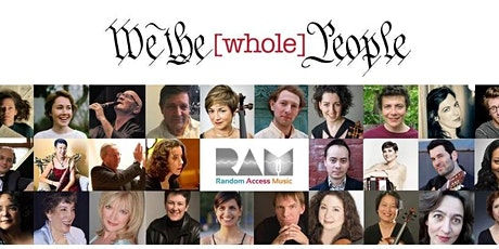 RAM Concert : We the Whole People tickets