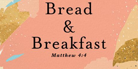 The Upper Room; Bread & Breakfast tickets