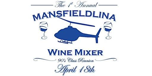 1st Annual Mansfieldina Wine Mixer