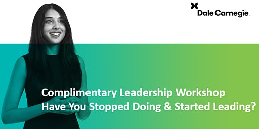 Dale Carnegie's Leadership Success Model Complimentary Workshop