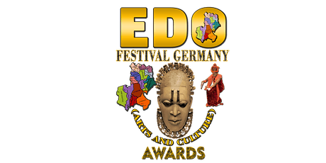 BUY YOUR TICKET EDO FESTIVAL ARTS CULTURE & AWARDS  GERMANY 18TH-JULY 2020 tickets