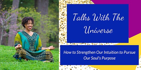 Talks With The Universe tickets