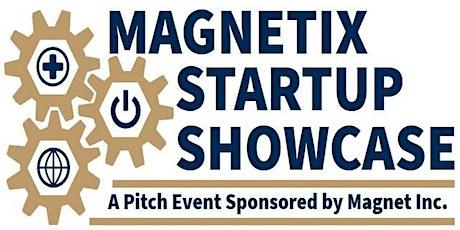Magnetix Startup Showcase tickets