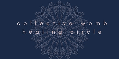 Collective Womb Healing Circle tickets