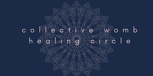 Collective Womb Healing Circle