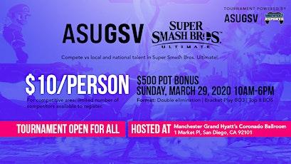 ASU GSV Smash Ultimate Tournament tickets