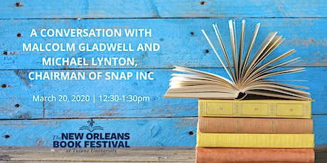 A Conversation with Malcolm Gladwell and Michael Lynton, Chairman Snap Inc tickets