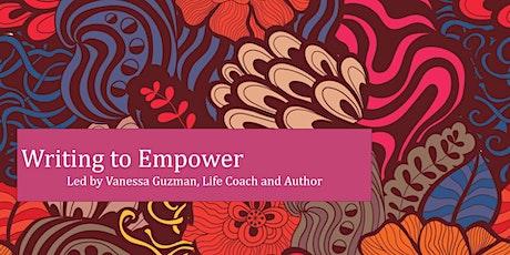 Write to Empower with Vanessa Guzman tickets