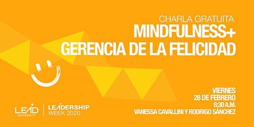 Gerencia de la Felicidad y Mindulness