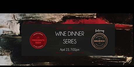 The Presidents Room Wine Dinner Series: German Wines tickets