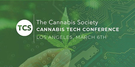The Cannabis Society Cannabis Tech Conference Los Angeles (Invite Only) tickets