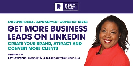 GET MORE BUSINESS LEADS ON LINKEDIN tickets