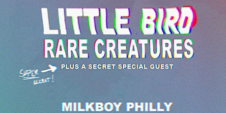 Little Bird + Rare Creatures tickets