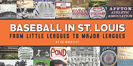 """Baseball in St. Louis"" Sports History Talk tickets"