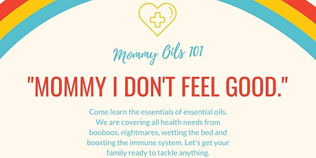Mommy Oils 101 tickets