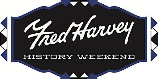 Fred Harvey History Weekend 2020