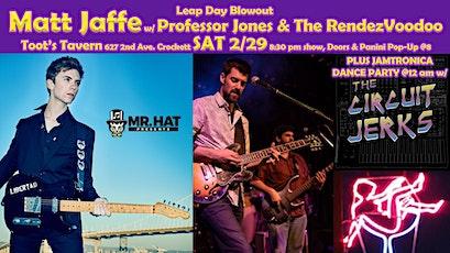 Matt Jaffe w/ Professor Jones & The RendezVoodoo + The Circuit Jerks tickets