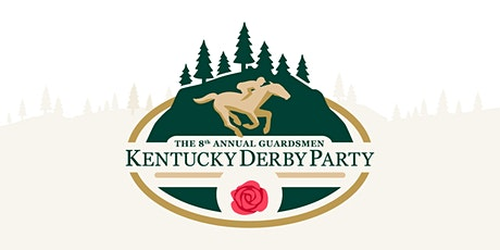 8th Annual Guardsmen Kentucky Derby Party tickets