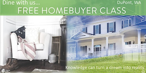 FREE Homebuyer Class in DuPont (Dine with us & Discover details of buying)