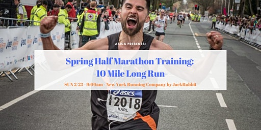 ASICS Presents: Spring Half Marathon Training (10 MILE LONG RUN)