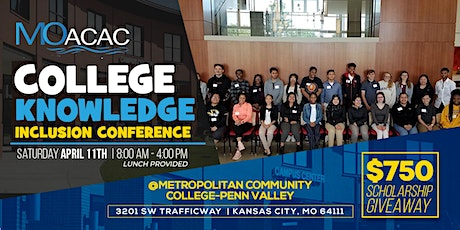"MoACAC ""College Knowledge"" Inclusion Conference tickets"