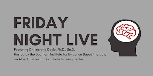 Friday Night Live: A Therapy Demonstration with Dr. Kristene Doyle