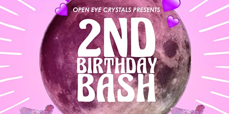 Open Eye Crystals 2nd Birthday Bash Celebration tickets