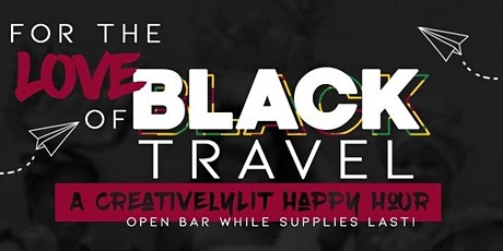 Too Fly Dallas: For The Love of Black Travel HAPPY HOUR tickets