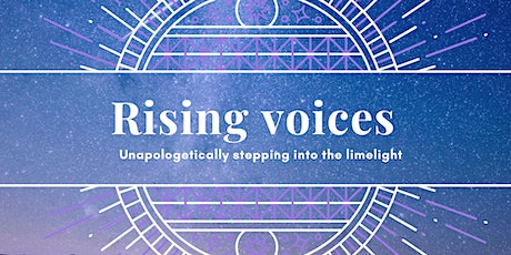 Rising Voices - unapologetically stepping into the limelight tickets