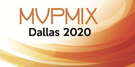 MVP Mix Dallas 2020 tickets