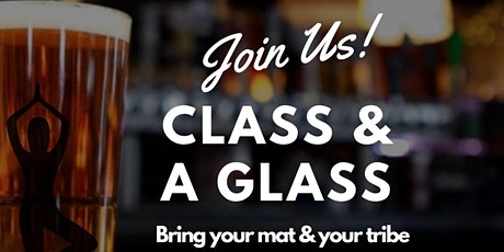 Yoga Class & A Glass. tickets