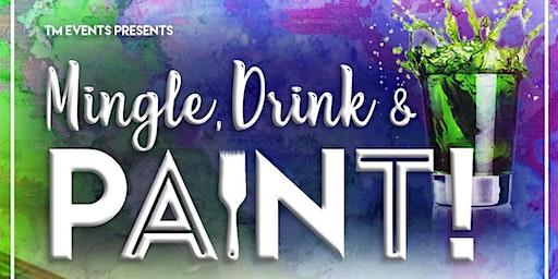 Mingle, Drink, & Paint