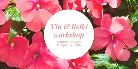 Yin & Reiki workshop tickets
