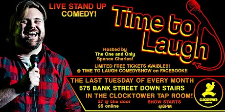 Time To Laugh Comedy  at Clocktower FEB 25th tickets