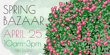 Spring Bazaar tickets